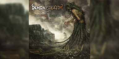 Demonztrator - Sinister Forces Of Hatred - Featured At BATHORY ́zine!