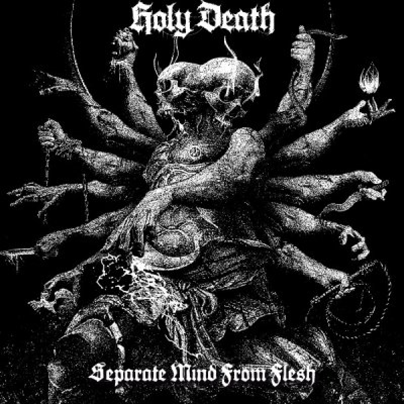 HOLY DEATH - Separate Mind From Flesh - Reviewed By MetalHead!