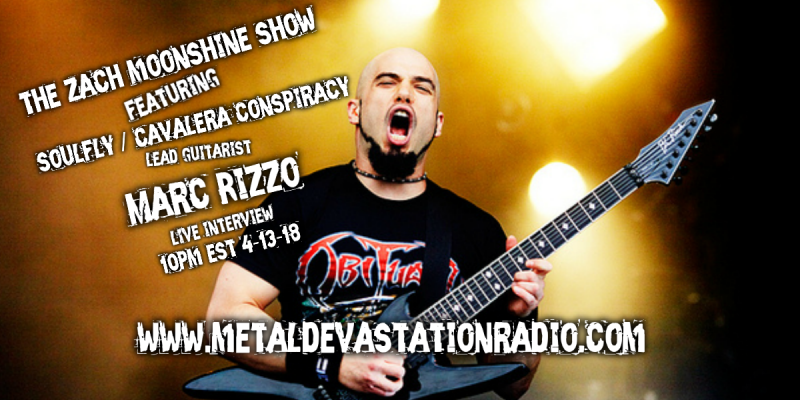 Soulfly  / Cavalera Conspiracy Guitarist Marc Rizzo Calls In On The Zach Moonshine Show!