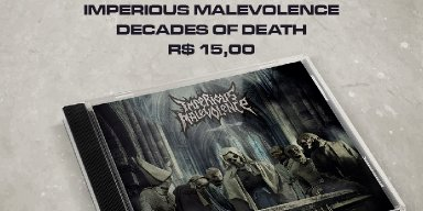 """Imperious Malevolence: Announced pre-sale of """"Decades Of Death"""", get it now!"""