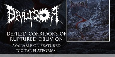 "Divulsor: ""Defiled Corridors of Ruptired Oblivion"" is now available on major streaming platforms, listen now!"