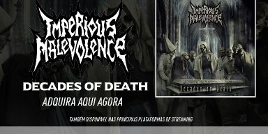 "Imperious Malevolence: Ready and available, ""Decades Of Death"" can already be found also in major streaming services, check it out!"