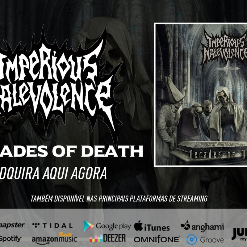"""Imperious Malevolence: Ready and available, """"Decades Of Death"""" can already be found also in major streaming services, check it out!"""