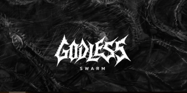Out on October 27th: Godless - Swarm, Deathrash Metal from India