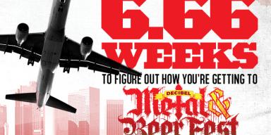 Decibel Metal & Beer Fest: Los Angeles is ONLY 6.66 Weeks Away! Plan Today!