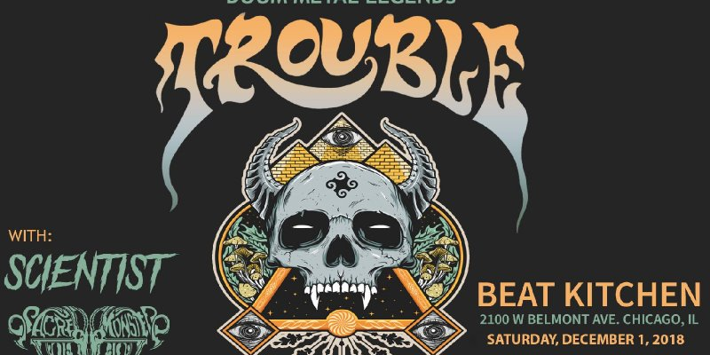 Trouble live at Beat Kitchen w/ Scientist and Sacred Monster!