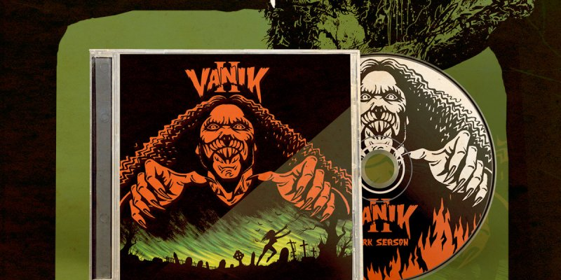 Just in time for Halloween, SHADOW KINGDOM RECORDS is proud to present VANIK's highly anticipated second album, II Dark Season, on CD format. Vinyl LP and cassette tape versions shall follow later.