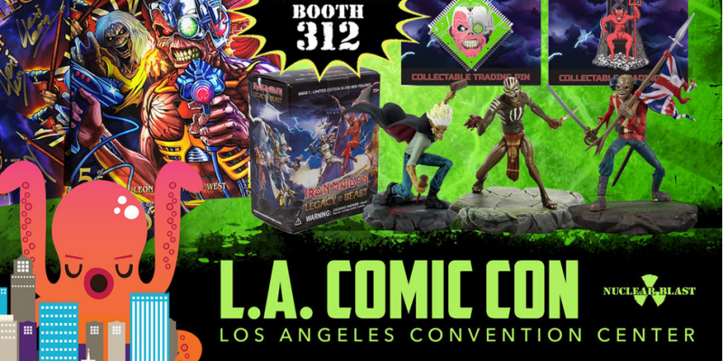 NUCLEAR BLAST Comes To LOS ANGELES COMIC CON With KVH TOYS And IRON MAIDEN: LEGACY OF THE BEAST!