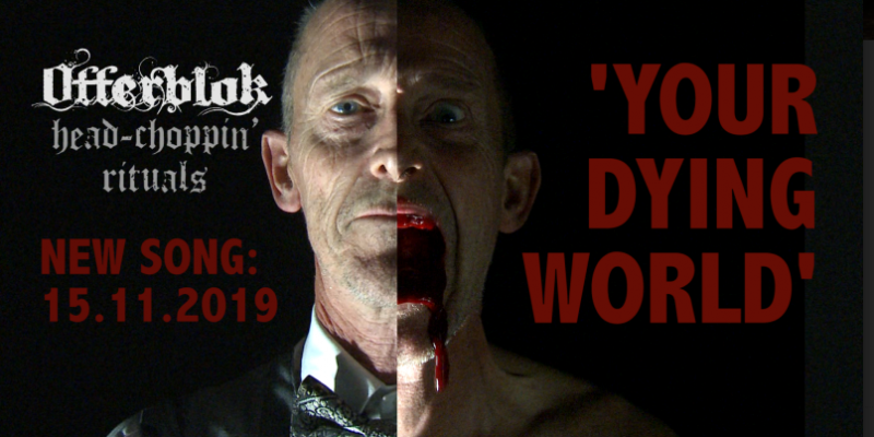 "Offerblok, Premier New Video ""Your Dying World"""