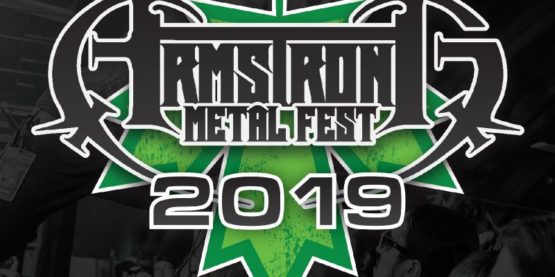 Armstrong MetalFest 2019 Launches Early Bird Pre-Sale Tickets