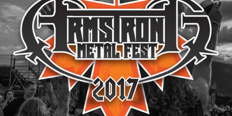 ARMSTRONG METAL FEST Reveal Set Times For 2017 Line Up