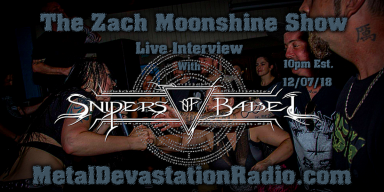 Snipers Of Babel Interview On The Zach Moonshine Show & We Play A Whole Pile Of New Shit!