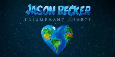 """Guitar Legend Jason Becker's New Album """"Triumphant Hearts"""" Receives Rave Reviews Worldwide!"""