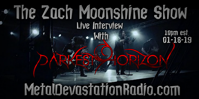 Darkest Horizon Will Be Joining The Zach Moonshine Show For A Live Q&A!
