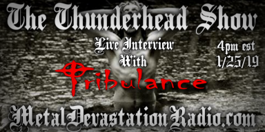 Exclusive Interview With Tribulance On The Thunderhead Show!