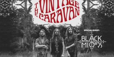 "THE VINTAGE CARAVAN - Unveil ""On The Run"" Music Video Ahead Of European Headline Tour w/ BLACK MIRRORS!"