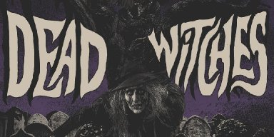 Dead Witches - Ouija