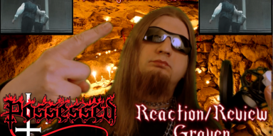 Possessed-Graven Reaction/Review