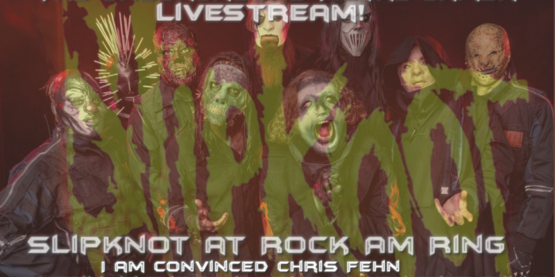 Slipknot at ROCK AM RING-I am convinced chris fehn is still in the band, what do you guys think?
