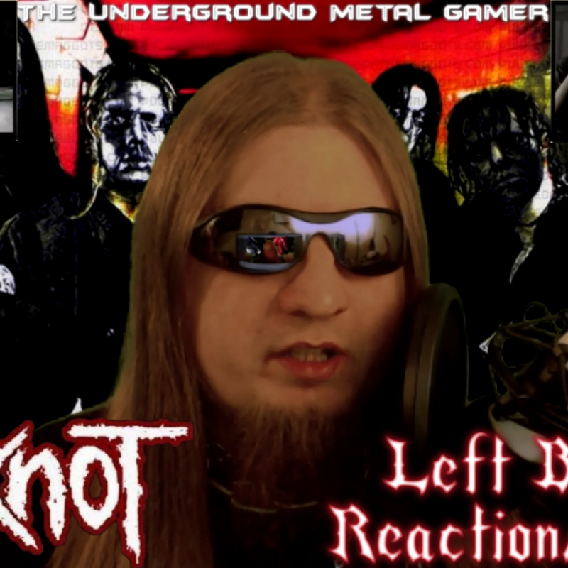 Slipknot-Left Behind-Reaction/Review