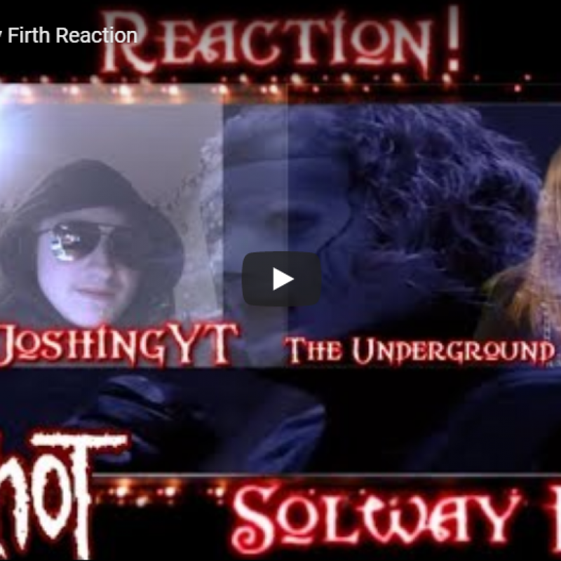 Slipknot Solway Firth Reaction