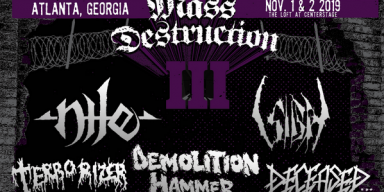 MASS DESTRUCTION METAL FEST III: Atlanta Extreme Metal Gathering Featuring Nile, Sigh, Demolition Hammer, Terrorizer, And More Draws Near; Valdrin And Morta Skuld Added To Lineup + Tickets On Sale Now