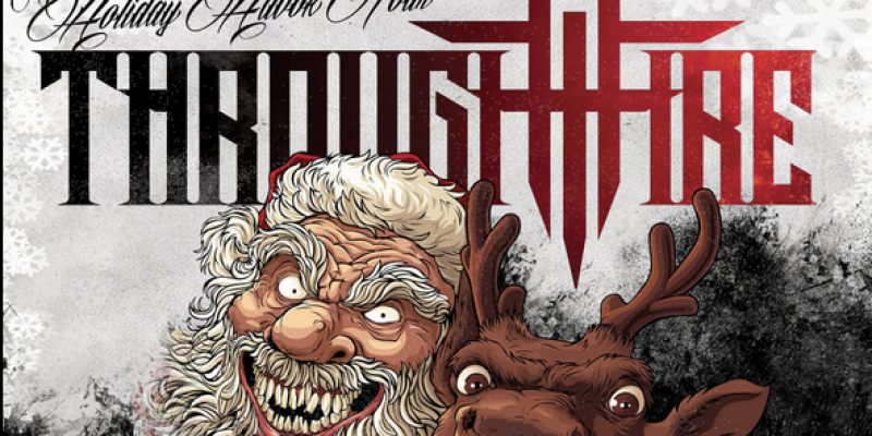 THROUGH FIRE Annouce 'The Holiday Havok Tour' with BRKN LOVE, Saul and Dead Posey