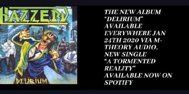 "Hazzerd Debut New Song ""A Tormented Reality"" From New Album ""Delirium"""