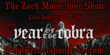 Year Of The Cobra - Featured Interview - The Zach Moonshine Show