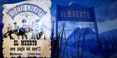 "REDEYΕ CARAVAN – new single ""El Muerto""……Official video."