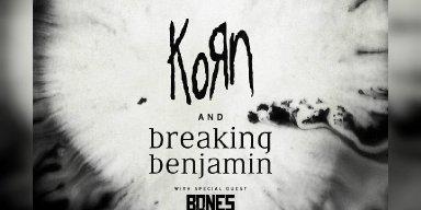 KORN ANNOUNCES TOUR WITH BREAKING BENJAMIN