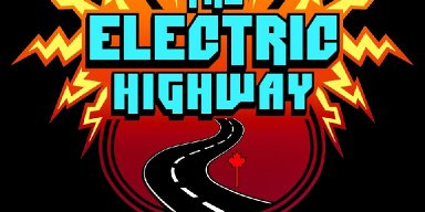 All Roads Lead To The Electric Highway Festival In Calgary, AB, Canada!