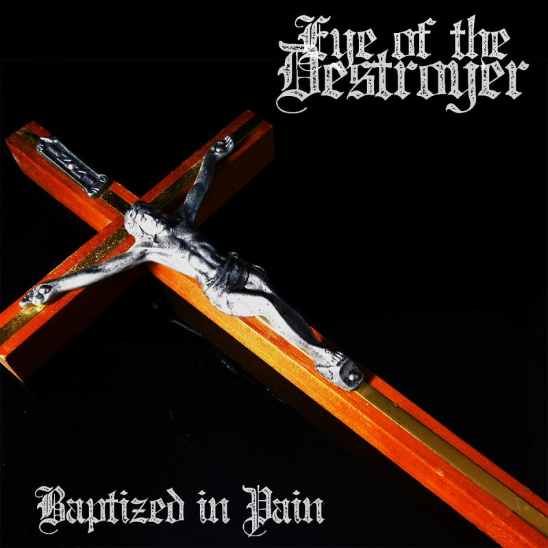 EYE OF THE DESTROYER RELEASE NEW VIDEO