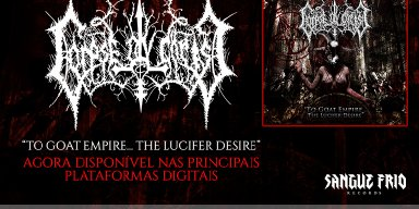 """Corpse Ov Christ: """"To Goat Empire... The Lucifer's Desire"""" is available on the world's top digital platforms, check it out!"""
