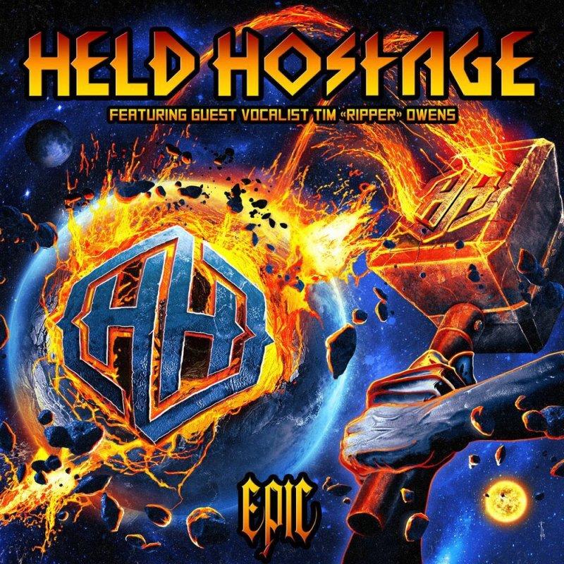"Held Hostage - ""Epic"" album featuring guest vocalist Tim ""Ripper"" Owens."