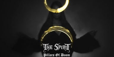 "THE SPIRIT RELEASE HAUNTING MUSIC VIDEO FOR ""PILLARS OF DOOM"""