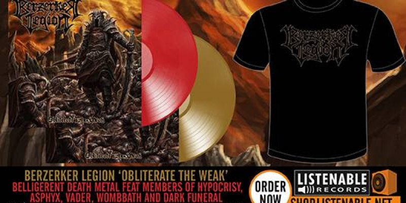 BERZERKER LEGION LAUNCHES NEW VIDEO 'OBLITERATE THE WEAK' AND ALBUM PRE-ORDER AVAILABLE