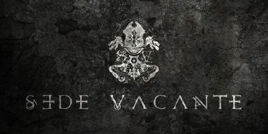 SEDE VACANTE In Studio Recording New Album, Announce New Singer And Bassist!