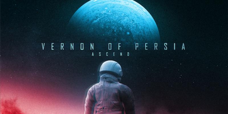"""VERNON OF PERSIA Release New Album - """"Ascend"""""""