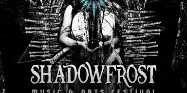 SHADOW FROST MUSIC & ARTS FESTIVAL: Frederick, Maryland Indoor Winter Gathering Nears; Set Times And Vendors Announced