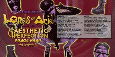 LORDS OF ACID Set to MAKE ACID GREAT AGAIN Across America!!!