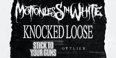 Motionless In White, Knocked Loose, Stick To Your Guns tour dates