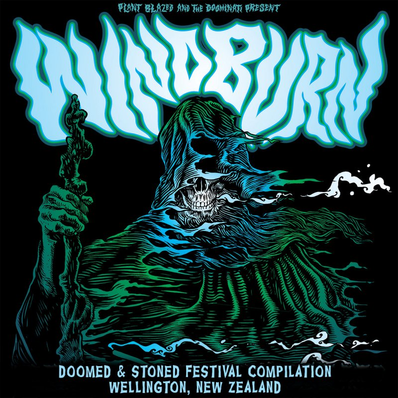 Doomed & Stoned just released Windburn Doomed & Stoned Festival, check it out here.