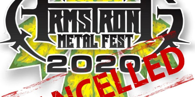 2020 Armstrong MetalFest Officially Cancelled Due To Covid