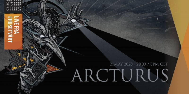 Arcturus: Special Live Show Streaming on Thursday, May 21st