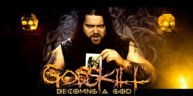 "GODSKILL publishes video for ""Becoming A God"""
