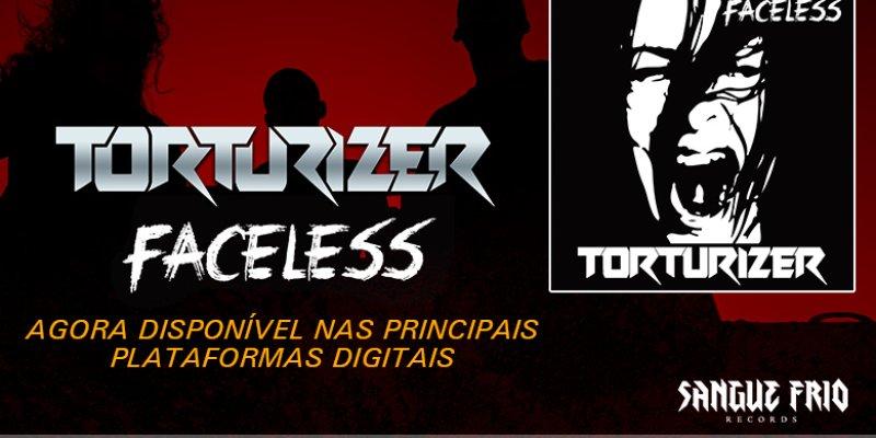 "TORTURIZER Releases ""Faceless"" Album on Streaming Platforms"