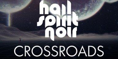 HAIL SPIRIT NOIR premiere 'Crossroads' music video via Loudwire