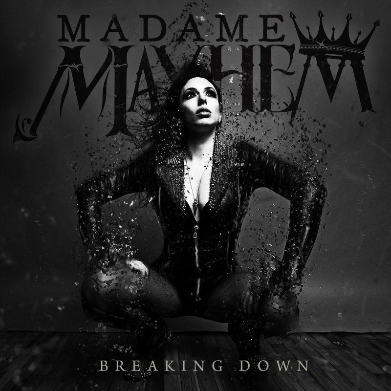 "Madame Mayhem Releases New Single ""Breaking Down"""