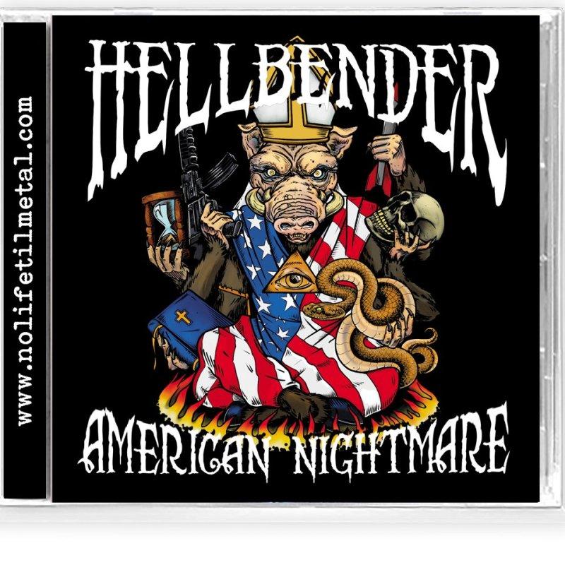 New Promo: Hellbender release American Nightmare via No Life Til Metal Records